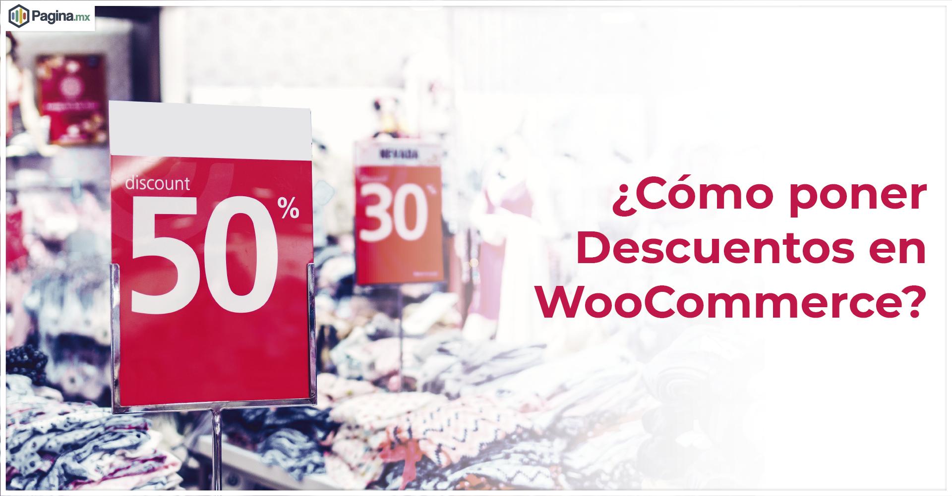¿Cómo poner Descuentos en WooCommerce?
