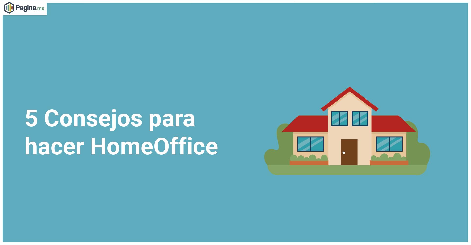 5 Consejos para hacer HomeOffice