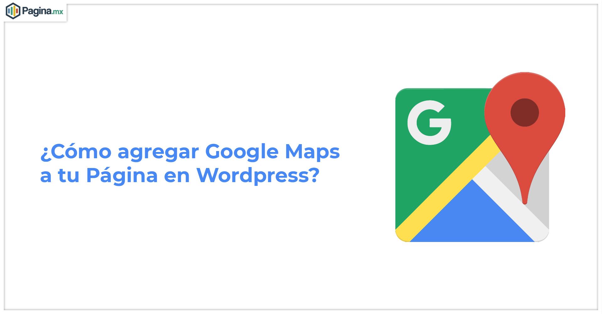Agregar Google Maps a tu Página Web
